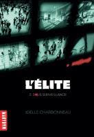 L'élite - tome 3 : Dernière épreuve