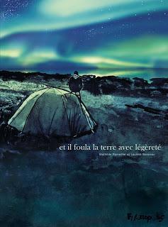 ☆☆ Et il foula la terre avec légèreté / Mathilde Ramadier & Laurent Bonneau ☆☆