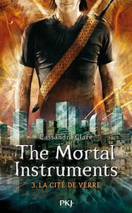 The Mortal Instruments tome 3 : La Cité de Verre, Cassandra Clare