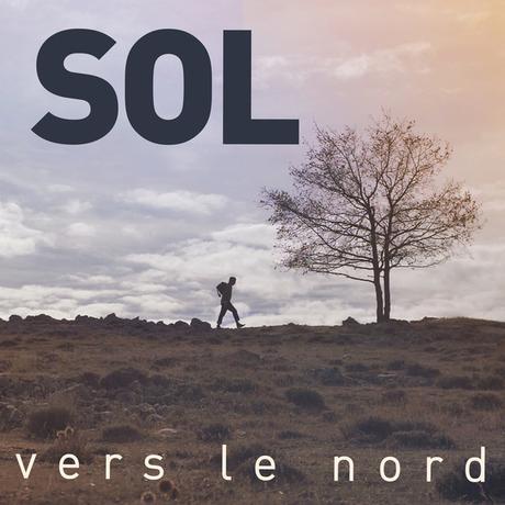 #Decouverte : Sol (The Voice), nouveau clip Vers le Nord !