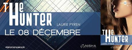 Ma ptite interview avec Laurie Pyren qui nous parle de The Hunter