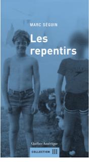 Les repentirs · Marc Séguin