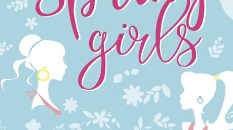 Spring Girls d'Anna Todd