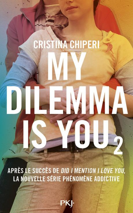 [Lecture] My Dilemma is You 2 : Une fin qui fait vouloir la suite !