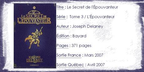 L'Épouvanteur #3 Le Secret de l'Épouvanteur de Joseph Delaney