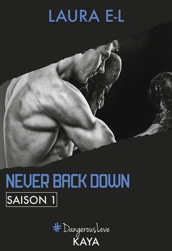 Never back down, saison 1 (Laura E-L)