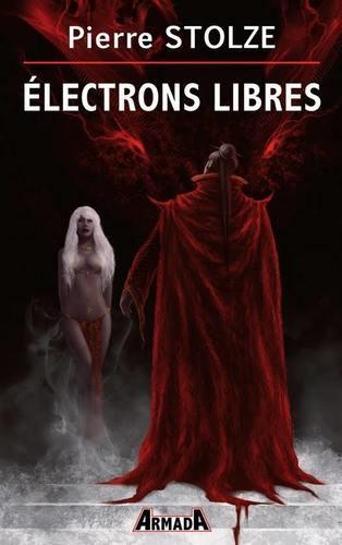 Electrons libres (Pierre Stolze)