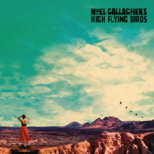 Noel Gallagher's High Flying Birds – Who Built The Moon? – Même pas un oasis au milieu du désert