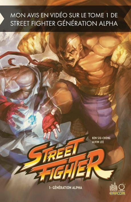 Avis sur le tome 1 de Street Fighter Génération Alpha en comics