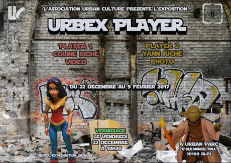 URBEX PLAYER : du 22 décembre 2017 au 9 février 2018