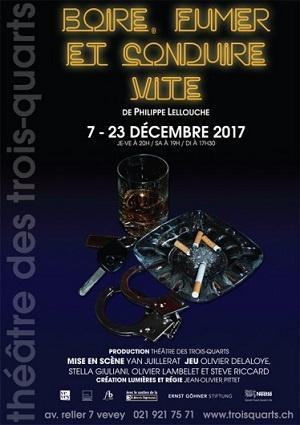 Boire, fumer et conduire vite, de Philippe Lellouche, au Théâtre des Trois-Quarts, à Vevey