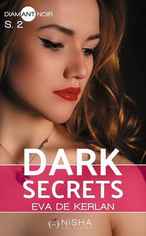 Mon avis sur la deuxième saison de Dark Secrets d'Eva de Kerlan