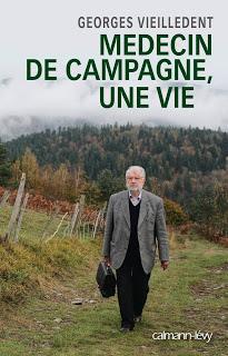 Médecin de campagne, une vie de Georges Vieilledent
