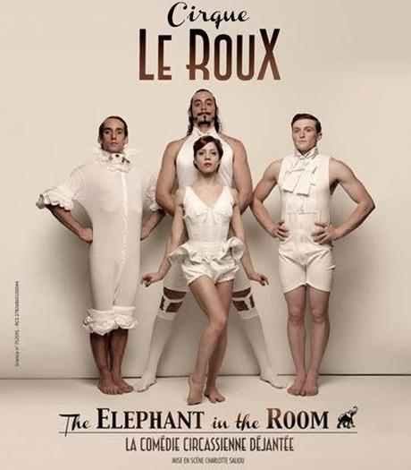 Cirque Le Roux spectacle Bobino Paris The Elephant in the room