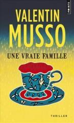 une vraie famille,valentin musso,thriller,salon du livre