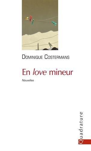 En love mineur, de Dominique Costerman