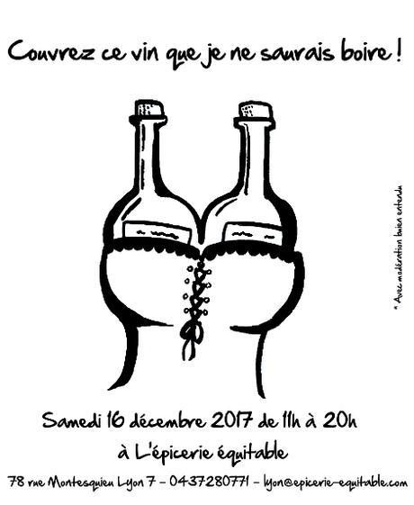 Couvrez ce vin que je ne saurais boire - 16 décembre 2017