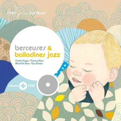 Berceuses et balladines jazz. Illustrations d'Ilya GREEN – 2017