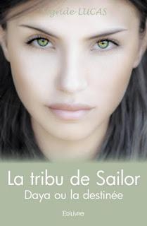 #139 La tribu de Sailor - Tome 1 : Daya ou la destinée