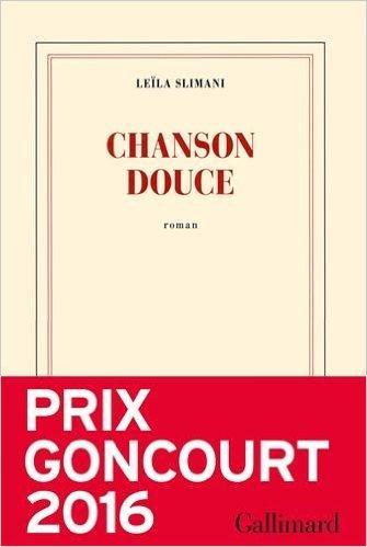 Chanson Douce, de Leila Slimani