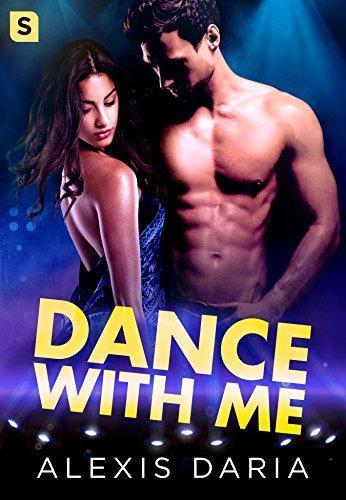Mon avis sur Dance with Me d'Alexis Daria : un nouveau tome aussi intense que le précédent