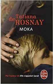 « Moka » de Tatiana de Rosnay