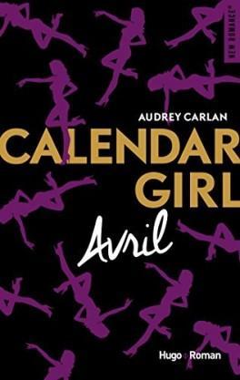 Calendar Girl, tome 4 : Avril, Audrey Carlan