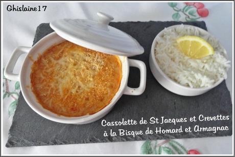 Cassolettes de St Jacques et Crevettes à la Bisque de Homard et Armagnac