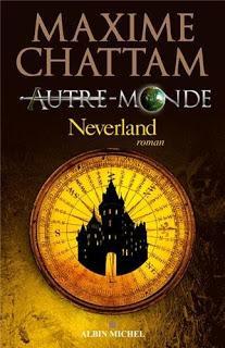 Autre-monde, tome 6 : Neverland Maxime CHATTAM