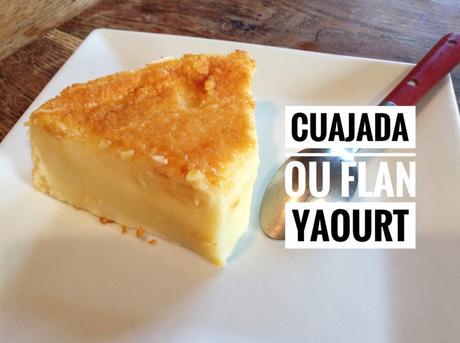 Flan au yaourt et à la vanille (cuajada)