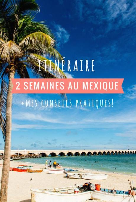 Itinéraire de 2 semaines au Mexique