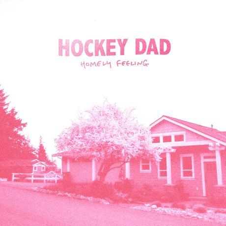 Hockey Dad - Homely Feeling