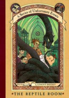 A Series of Unfortunate Events, Book 2 : The reptile room – Lemony Snicket