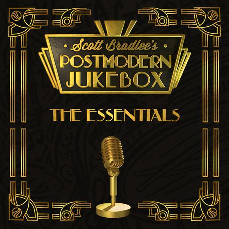 Nouvel Album: Scott Bradlee's PostModern Jukebox The Essentials