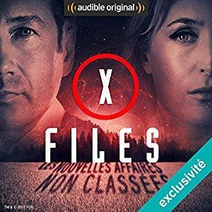 [Livre Audio] X-Files : Les nouvelles affaires non classées 1 : J'ai adoré !