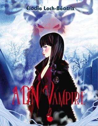ADN vampire, tome 1 : Carmine