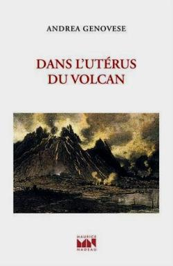 Andrea Genovese, Dans l'utérus du volcan  par Angèle Paoli