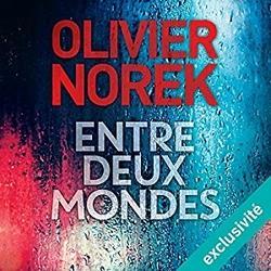 Entre deux mondes lu par François Montagut