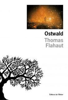 Ostwald de Thomas Flahaut, aux éditions de l'Olivier