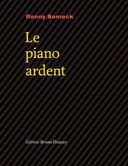 Ronny Someck, Le Piano ardent  par Marie-Hélène Prouteau
