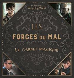 Wizarding World – Le Carnet Magique – Les Forces du Mal