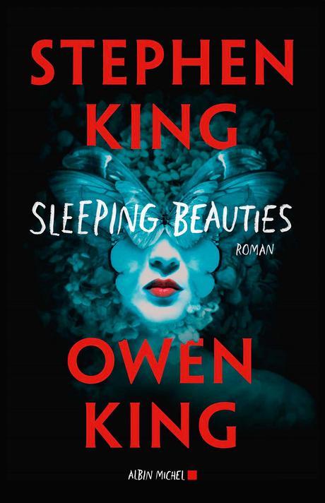 News : Sleeping beauties - Stephen & Owen King (Albin Michel)