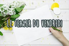 Le teaser du vendredi : 2018 #2