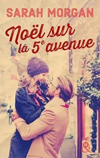 Coup de foudre à Manhattan, T3: Noël sur la 5ème avenue de Sarah Morgan - Editions