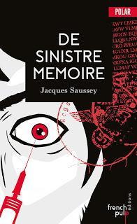 De sinistre mémoire (Jacques Saussey)