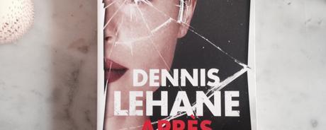 Après la chute – Dennis Lehane