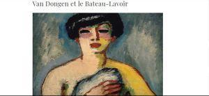 Musée de Montmartre  « Van Dongen et le Bateau Lavoir »  16 Février au 26 Août 2018