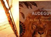 L'histoire lion Personne Stéphane AUDEGUY