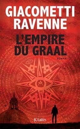 L'empire du Graal – Éric Giacometti / Jacques Ravenne