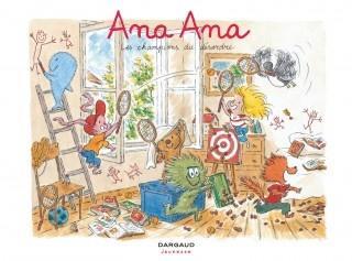 Ana Ana, tome 4 : Les champions du désordre